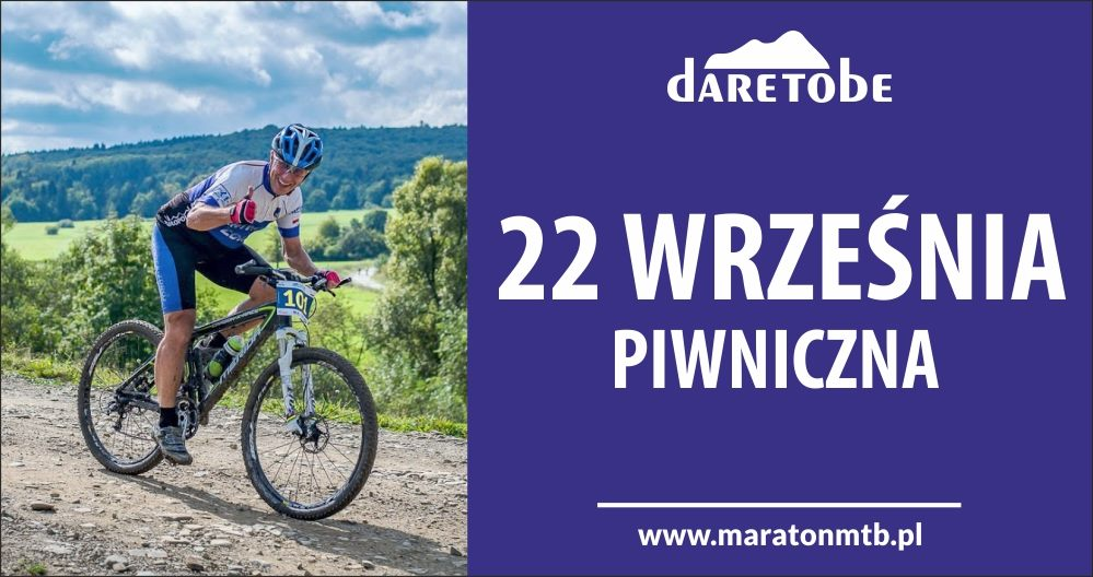 """Dare To Be"" Maraton MTB"
